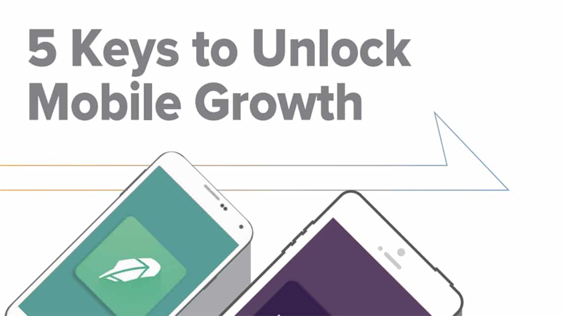 Whitepaper - 5 Keys to Unlock Mobile Growth